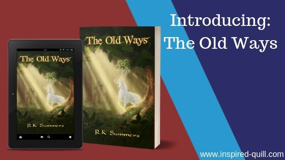 Introducing…The Old Ways!