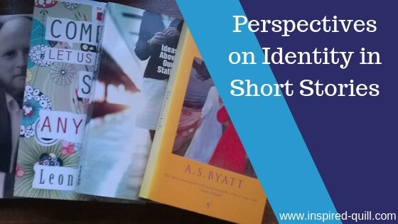 A blog feature image showing five short story books fanned out on a dark table with the title 'Perspectives on Identity in Short Stories' over the top
