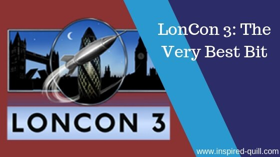 LonCon3 – The Very Best Bits of London WorldCon