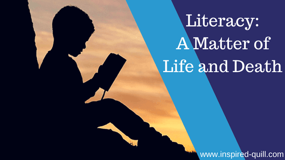 Literacy: Life and Death
