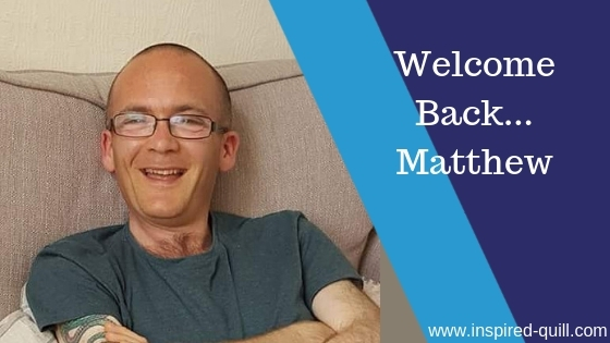 Welcome Back…Matthew!