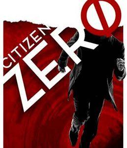 Dystopian book cover for Citizen Zero (by Mark Cantrell)