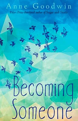 Literary short stories book cover for Becoming Someone (by Anne Goodwin)