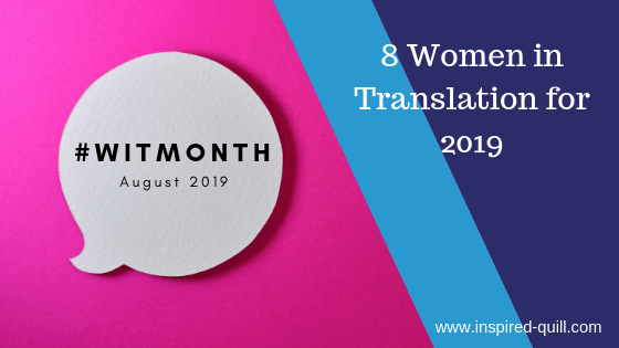 A blog feature image showing a speech bubble saying '#WITMONTH August 2019' on a pink background with the title '8 Women in Translation for 2019' over the top