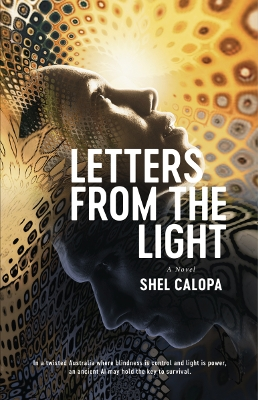 Dystopian Sci-Fi book cover for Letters From The Light (by Shel Calopa)