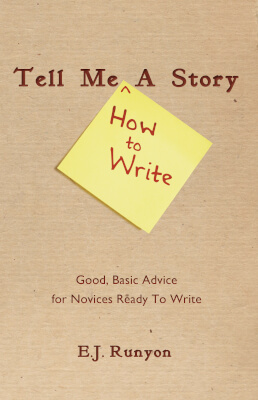 Non-fiction writing book cover for Tell Me A Story (by EJ Runyon)