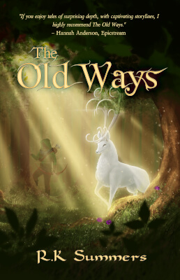 Fantasy book cover for The Old Ways (by RK Summers)
