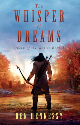 Epic Fantasy book cover for The Whisper of Dreams (by Ben Hennessy)