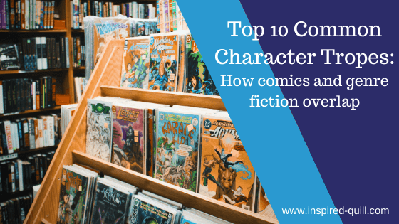 A blog feature image showing a rack of popular comic books with the title 'Top 10 Common Character Tropes' over the top