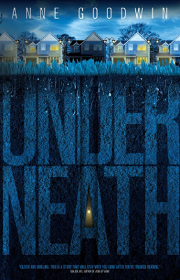 Psychological thriller book cover for Underneath (by Anne Goodwin)