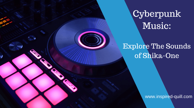 A blog feature image showing a neon DJ mix deck with the title 'Cyberpunk Music: Explore The Sounds of Shika One' over the top